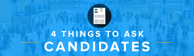 4-Things-to-Ask-Candidates
