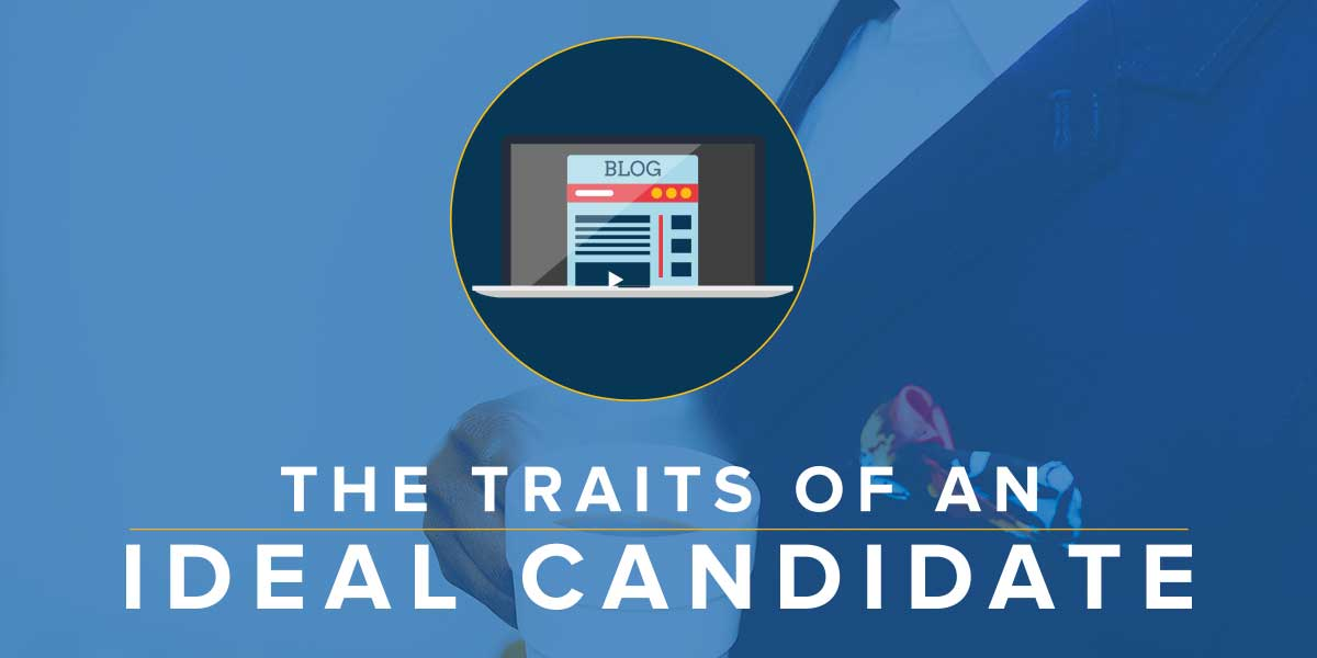 5 Traits of an Ideal Candidate
