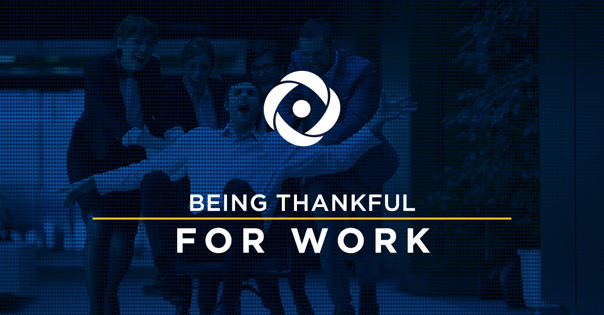 Thankful For… Work