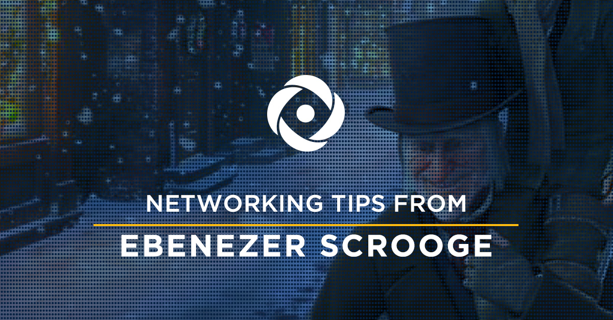 Ebenezer Scrooge Could Teach You a Thing or Two About Networking