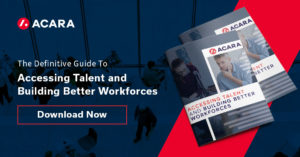 The Guide to Accessing Talent and Building Better Workforces
